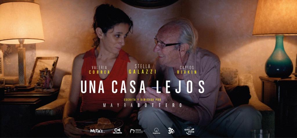 """UNA CASA LEJOS"""" : CINE ARGENTINO INDEPENDIENTE – Novedad Cultural"""